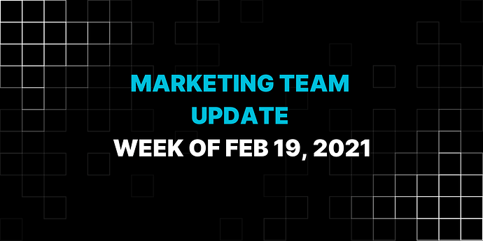 Feb 19 Marketing Update